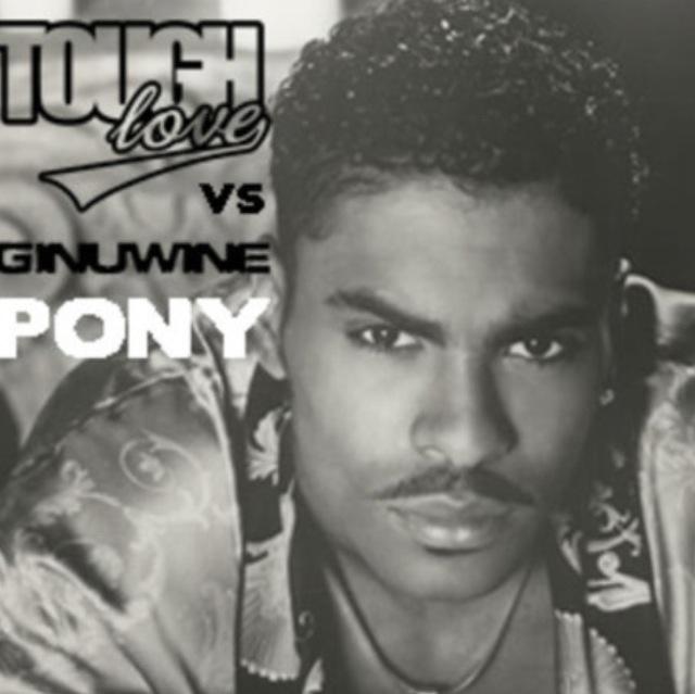 Tough Love Vs Ginuwine – Pony [FREE DOWNLOAD] | The Sassy Yank Music